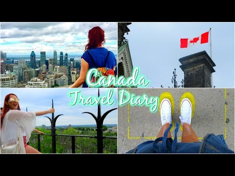 Canada Travel Diary 2017  | Highlights of Ottawa & Montreal 🇨🇦