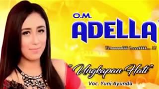 Video Dangdut Terbaru Om Adella Yuni Ayunda Ungkapan Hati download MP3, 3GP, MP4, WEBM, AVI, FLV Juni 2018