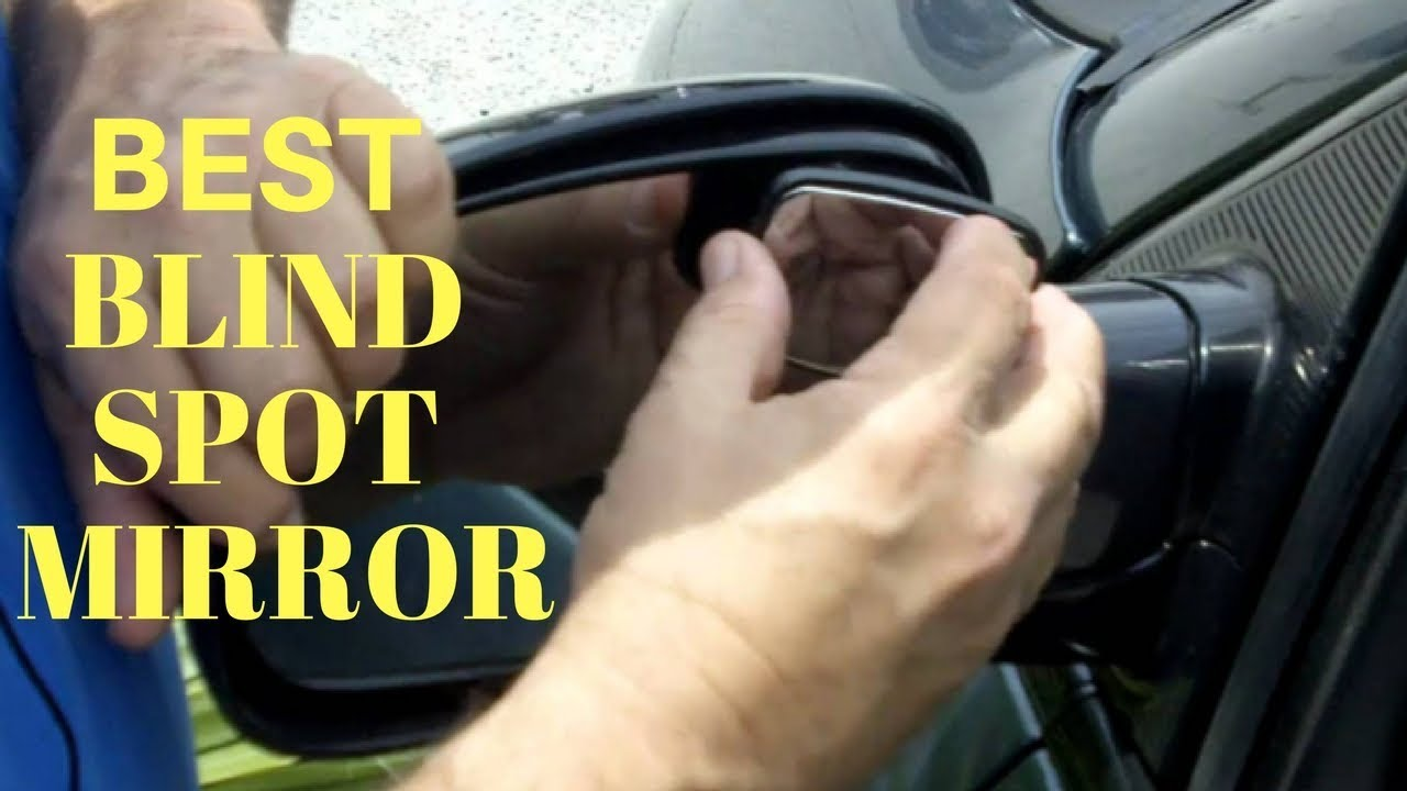 Top 7 Best Blind Spot Mirrors For Cars Review Best Blind