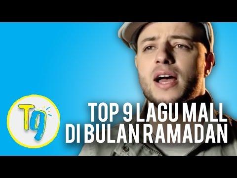 Top 9 Lagu Wajib Mall di Bulan Ramadan | T9 #9