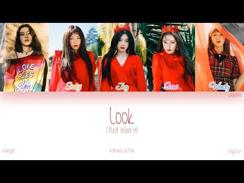 [HAN|ROM|ENG] Red Velvet (레드벨벳) - Look (봐) (Color Coded Lyrics)