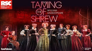 The Taming of the Shrew - Barbican Theatre