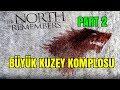 Büyük Kuzey Komplosu Part 2 // Game of Thrones Teori
