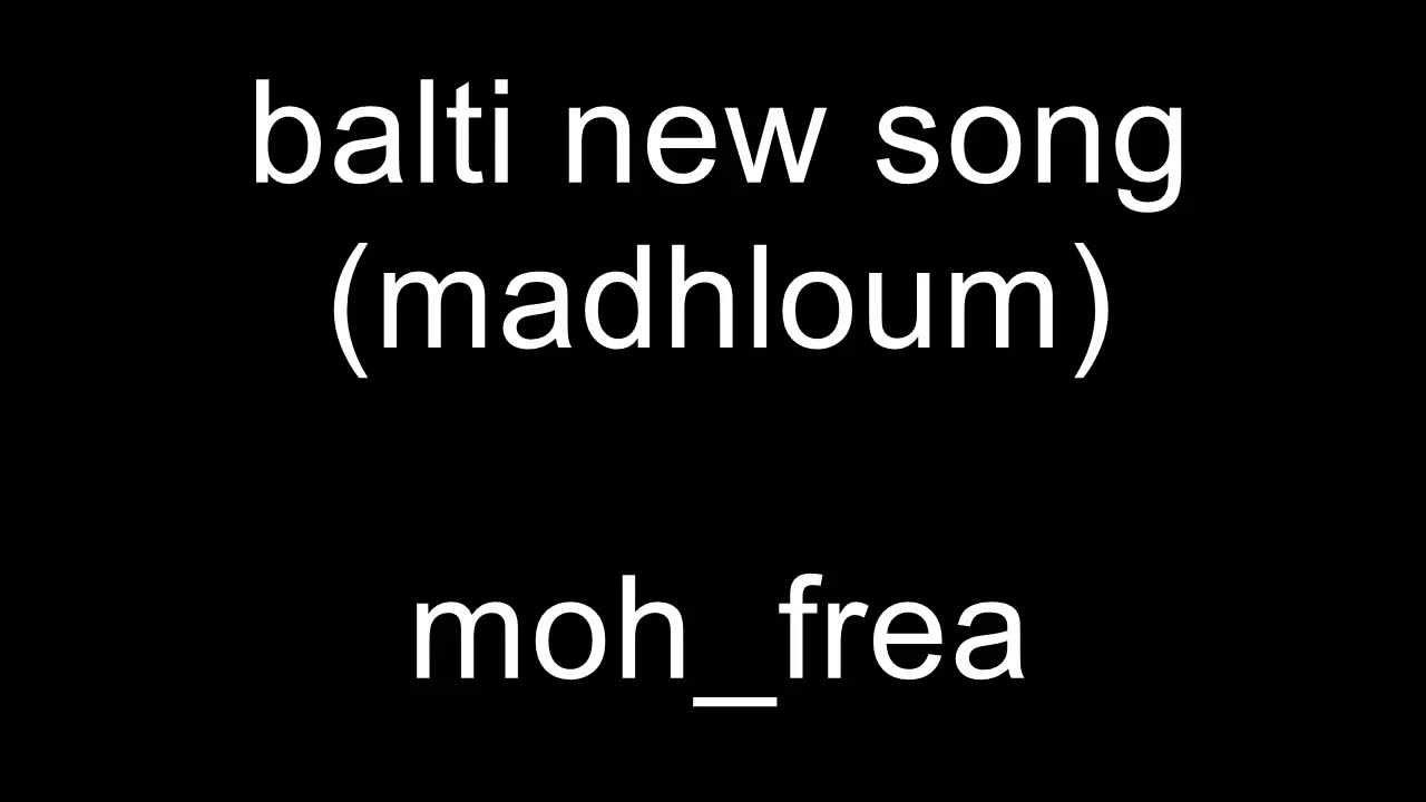 musique balti madhloum
