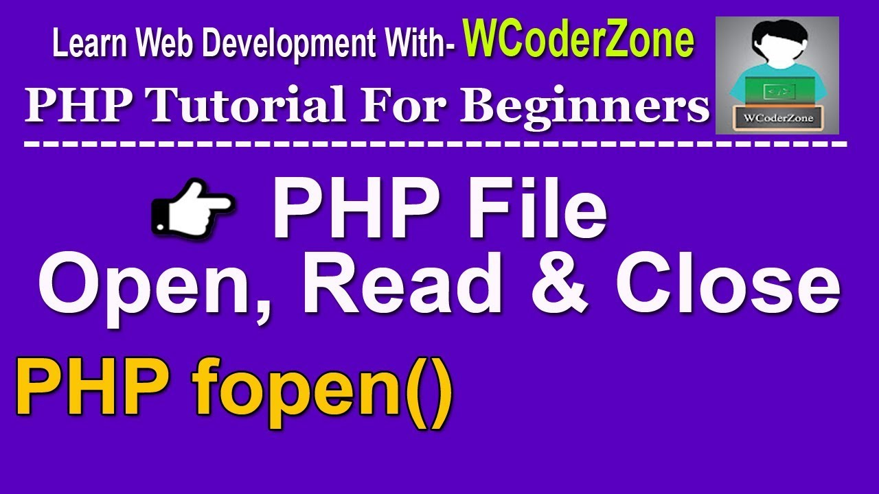 php file open read and close ||  php fopen function – 1