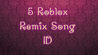 5 Roblox Remix Song ID