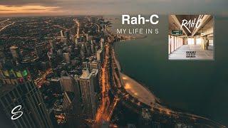 Rah-C - My Life In 5