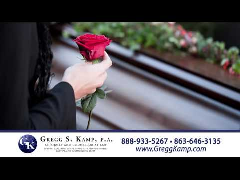 Wrongful Death Medical Malpractice Attorney Lakeland FL Plant City FL http://www.GreggKamp.com