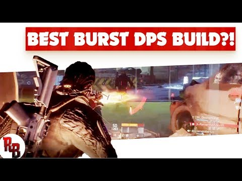 The Division  I  Best burst DPS Build?!