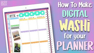How to Make Washi for Your Digital Planner