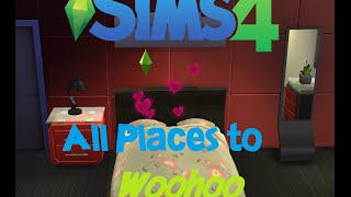 """SIMS 4: ALL PLACES TO """"WOOHOO""""! [HD]"""