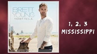 Download Brett Young - 1, 2, 3 Mississippi (Lyrics) Mp3 and Videos