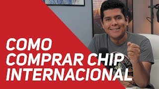 Como comprar chip internacional para os EUA e Europa