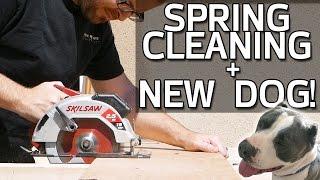 Spring Cleaning & New Dog! Garage Worklog 11