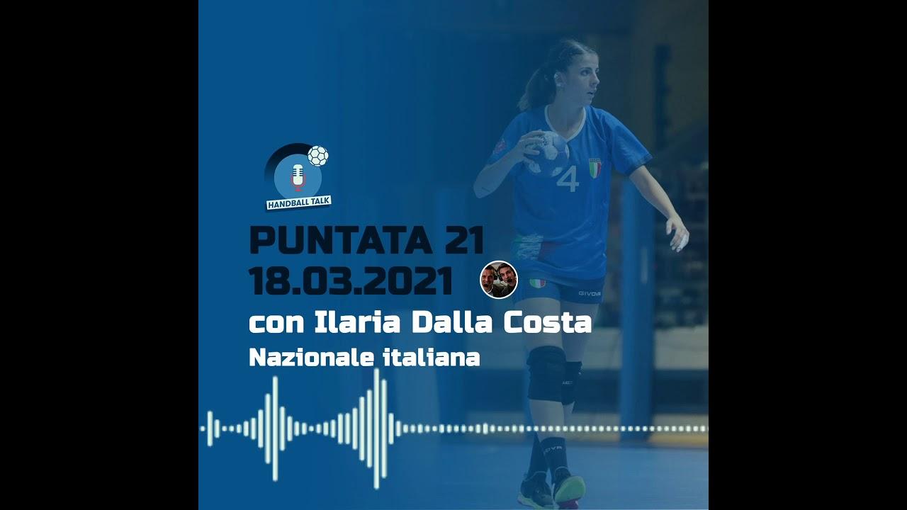 HandballTalk - Puntata 21: con Ilaria Dalla Costa