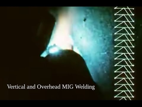 Vertical and Overhead Welding with a MIG Welder