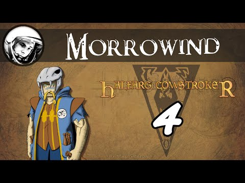 Let's Play Morrowind: Part 4