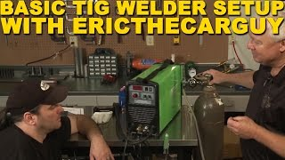 Basic TIG Welder Setup with EricTheCarGuy | TIG Time(SUBSCRIBE for new videos every Monday and Friday: https://goo.gl/FRdNss In this episode of TIG Time, Wyatt is joined by Eric The Car Guy; who just got a new ..., 2012-07-20T20:02:44.000Z)