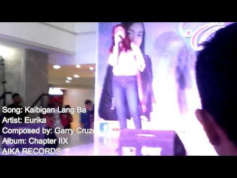 Eurika - Kaibigan Lang Ba [Farmers Plaza Cubao 5.17.15] (Live)