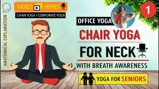 Chair Yoga for Neck  | Office Yoga | Yoga for Seniors | Neck Stretches | Corporate Yoga | Desk Yoga