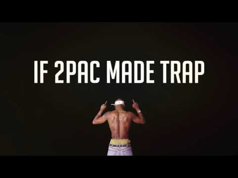 If 2pac made Trap Music [prod. by Hunes]