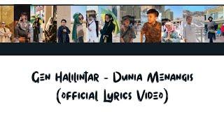 Download lagu Dunia Menangis - GEN HALILINTAR (Official Full Lyrics Video)