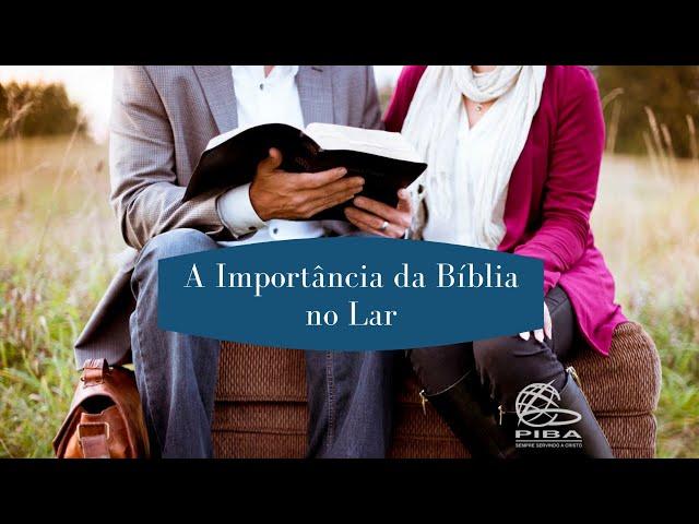 Importância da Instrução Bíblica na Família