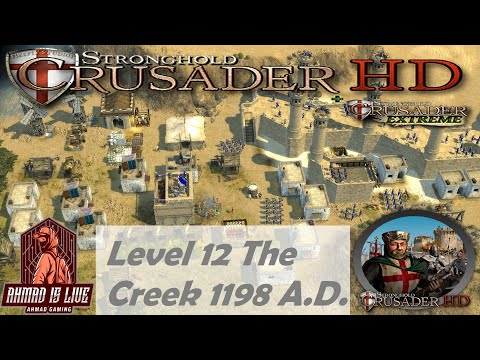 Stronghold Crusader HD Level 12 The Creek 1198 A.D.  