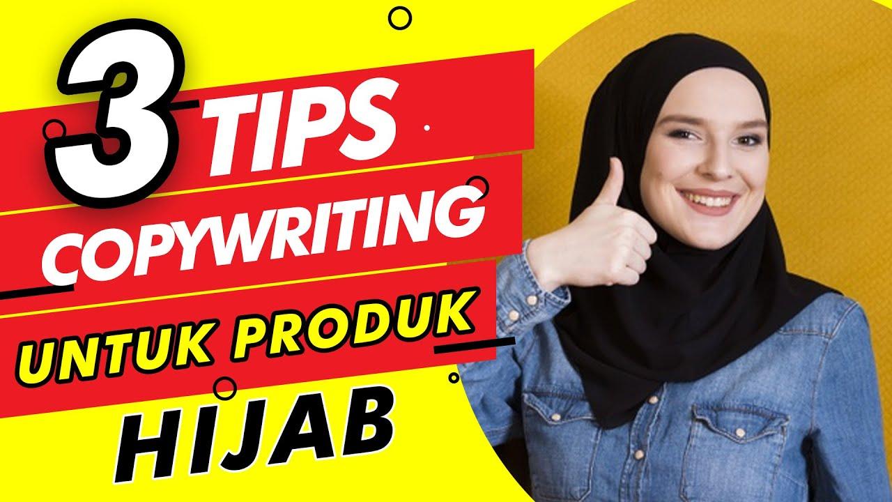 3 Cara Membuat Copywriting Yang Menjual Untuk Hijab Youtube