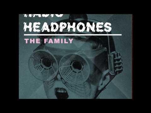 The Family - Radio Headphones
