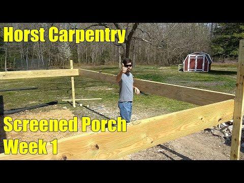 Screened Porch | Week 1