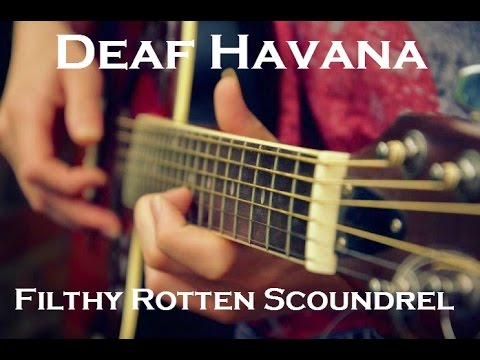 Deaf Havana - Filthy Rotten Scoundrel Cover (Daniel Magee) mp3