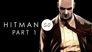 Hitman GO Gameplay Walkthrough Part 1 - Advantage Agent 47
