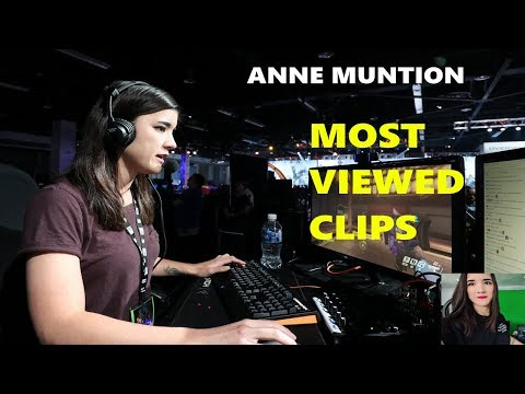 ANNEMUNITION MOST VIEWED CLIPS OF ALL TIME!