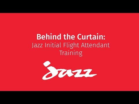 Behind The Curtain: Jazz Flight Attendant Training