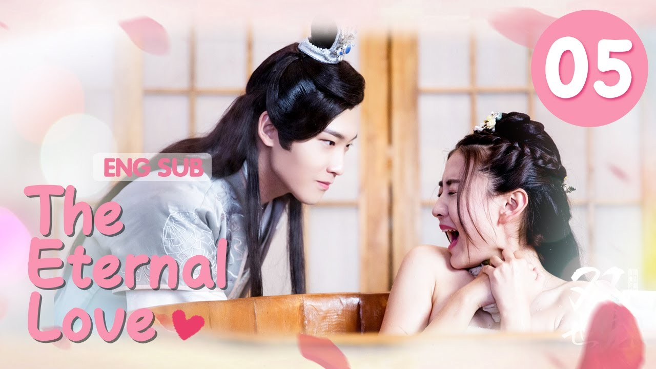 Download [ENG SUB] The Eternal Love 05 (Xing Zhaolin, Liang Jie) You Are My Destined Love