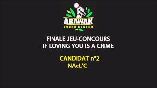 FINALE JEU-CONCOURS « IF LOVING YOU IS A CRIME »