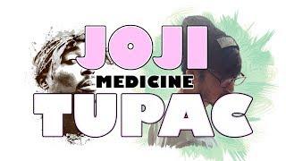 JOJI x TUPAC - Medicine (Pain)
