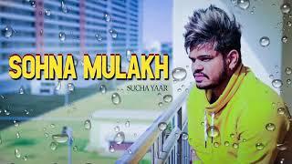 Sohna Mulakh Sucha Yaar New Song Releasing Soon Supporting Sucha Yaar