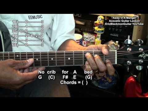 Away In A Manger Easy Acoustic Guitar Chord Melody Lesson EricBlackmonMusicHD Christmas