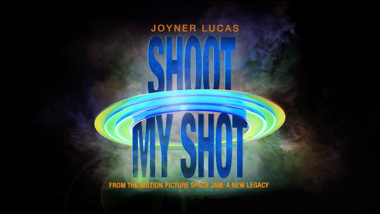 Joyner Lucas - Shoot My Shot (Space Jam: A New Legacy Soundtrack)