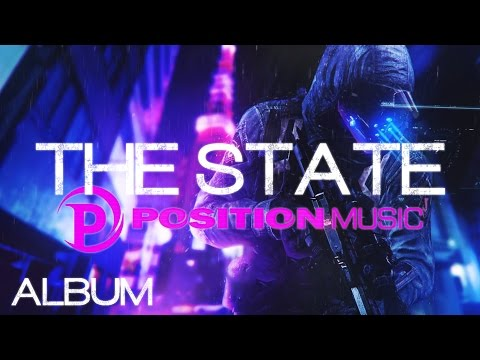 Position Music - The State [Epic Music Album - Adam Peters - Powerful Hybrid Sci Fi]