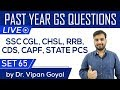 Previous year GS questions Set 65 for RRB NTPC, SSC CGL CPO CHSL CDS CAPF PCS by Dr. Vipan Goyal