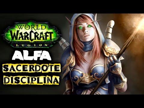 Sacerdote DISCIPLINA | World of Warcraft LEGION ALPHA