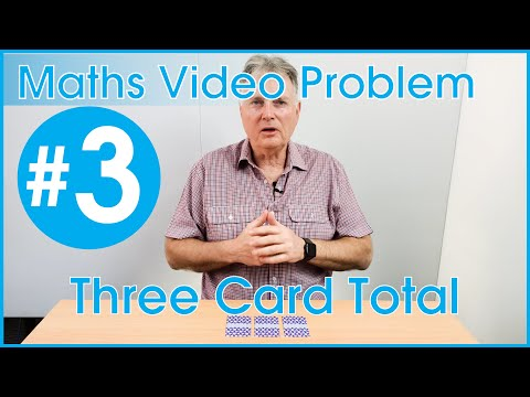 Maths Video Problem 3: Three Card Total