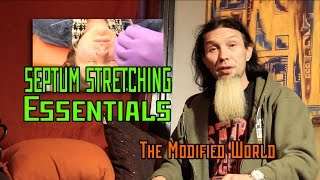 Septum Stretching ESSENTIALS- THE MODIFIED WORLD