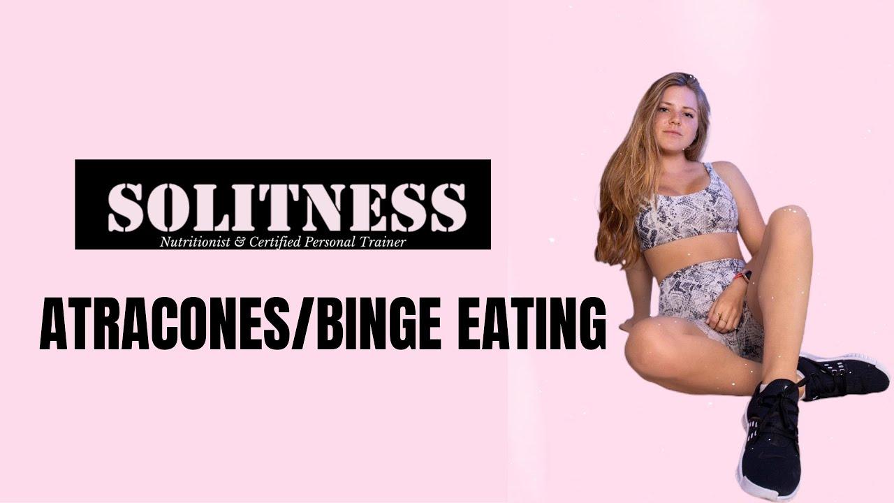 Download ATRACONES/BINGE EATING- COMO EVITARLOS