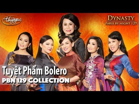 Pbn129 Dynasty Collection  Tuyển Chọn Nhạc Bolero Hay Nhất