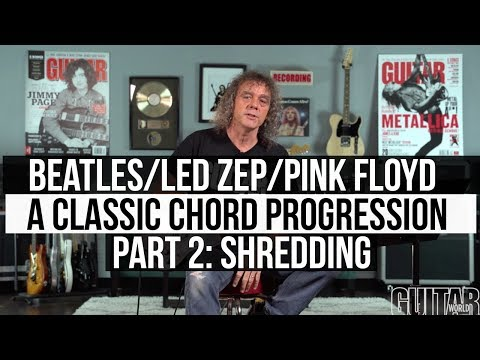 Led Zeppelin, The Beatles and Pink Floyd all use THIS Four-Chord Progression - Part 2 - Shredding!