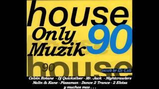90s Only House Muzik